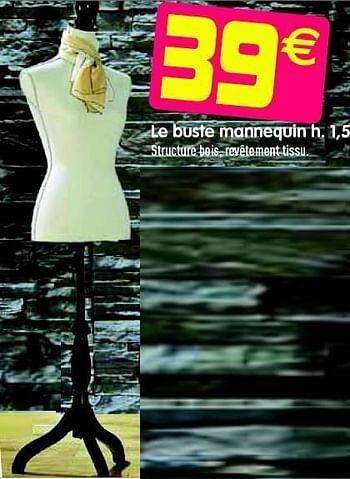 Promotion Gifi Le Buste Mannequin Produit Maison Gifi Vetements Chaussures Valide Jusqua 4 Promobutler
