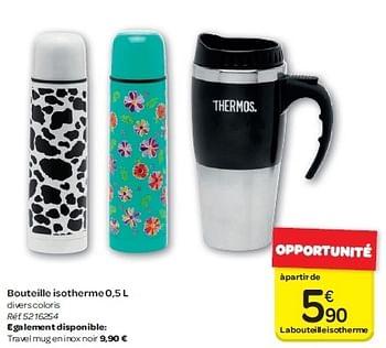 Belle promotion Carrefour: Bouteille isotherme 0,5 l - Produit maison FI-86