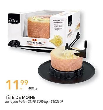 Promotion Lidl Tete De Moine Deluxe Alimentation Valide Jusqua 4 Promobutler