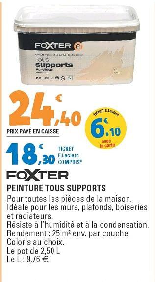 Promotion E Leclerc Foxter Peinture Tous Supports Foxter Interieur Decoration Valide Jusqua 4 Promobutler