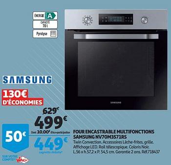Promotion Auchan Ronq Four Encastrable Multifonctions Samsung Nv70m3571rs Samsung Appareils Electriques Valide Jusqua 4 Promobutler
