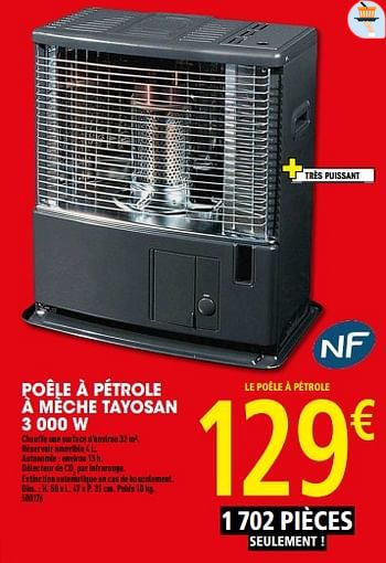 Promotion Brico Depot Poele A Petrole A Meche Tayosan 3 000 W Tayosan Chauffage Et Climatisation Valide Jusqua 4 Promobutler