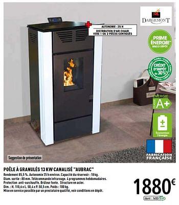 Promotion Brico Depot Dargemont Poele A Granules 13 Kw Canalise Aubrac Dargemont Chauffage Et Climatisation Valide Jusqua 4 Promobutler