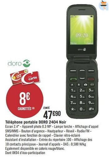 Promotion Geant Casino Telephone Portable Doro 2404 Noir Doro Ordinateur Et Logiciels Valide Jusqua 4 Promobutler