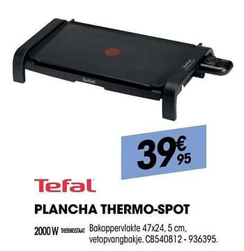 Promotion Electro Depot Tefal Plancha Thermo Spot Cb540812 Tefal Appareils Electriques Valide Jusqua 4 Promobutler