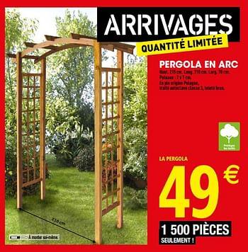 Promotion Brico Depot Pergola En Arc Produit Maison Brico Depot Jardin Et Fleurs Valide Jusqua 4 Promobutler