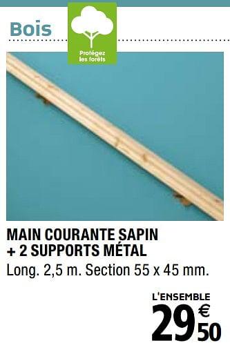 Promotion Brico Depot Main Courante Sapin 2 Supports Metal Produit Maison Brico Depot Bricolage Valide Jusqua 4 Promobutler