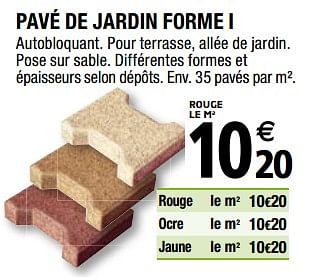 Promotion Brico Depot Pave De Jardin Forme I Produit Maison Brico Depot Jardin Et Fleurs Valide Jusqua 4 Promobutler