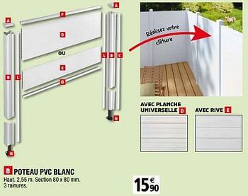 Promotion Brico Depot Poteau Pvc Blanc Produit Maison Brico Depot Jardin Et Fleurs Valide Jusqua 4 Promobutler