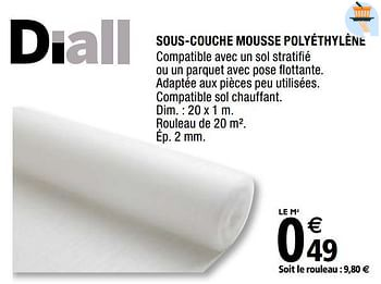 Promotion Brico Depot Sous Couche Mousse Polyethylene Diall Construction Renovation Valide Jusqua 4 Promobutler