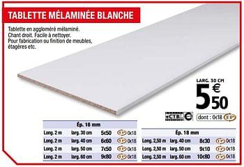 Promotion Brico Depot Tablette Melaminee Blanche Produit Maison Brico Depot Bricolage Valide Jusqua 4 Promobutler
