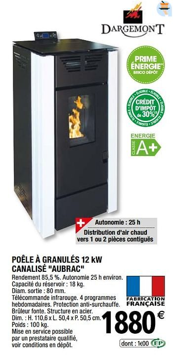 Promotion Brico Depot Poele A Granules 12 Kw Canalise Aubrac Dargemont Chauffage Et Climatisation Valide Jusqua 4 Promobutler