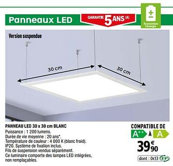 Promotion Brico Depot Panneau Led Blanc Produit Maison Brico Depot Eclairage Valide Jusqua 4 Promobutler