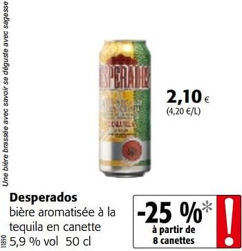 Promotion Colruyt Desperados Biere Aromatisee A La Tequila En Canette Desperados Boissons Valide Jusqua 4 Promobutler