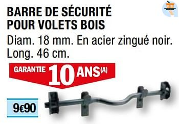 Promotion Brico Depot Barre De Securite Pour Volets Bois Produit Maison Brico Depot Bricolage Valide Jusqua 4 Promobutler