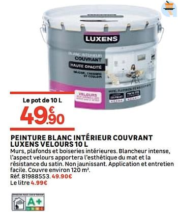 Promotion Leroy Merlin Peinture Blanc Interieur Couvrant Luxens Velours 10 L Luxens Interieur Decoration Valide Jusqua 4 Promobutler