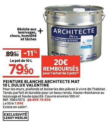 Promotion Leroy Merlin Peinture Blanche Architecte Mat 10 L Dulux Valentine Dulux Interieur Decoration Valide Jusqua 4 Promobutler