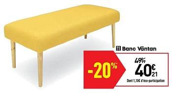 Promotion Conforama Banc Vantan Produit Maison Conforama Meubles Valide Jusqua 4 Promobutler