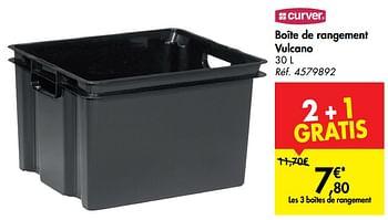 Promotion Carrefour Boite De Rangement Vulcano Curver Menage Valide Jusqua 4 Promobutler