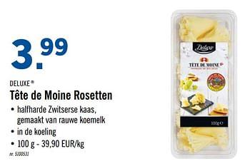 Promotion Lidl Tete De Moine Rosetten Deluxe Alimentation Valide Jusqua 4 Promobutler