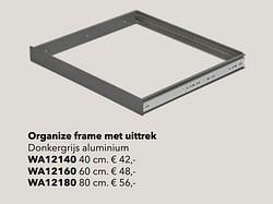 Organize frame met uittrek