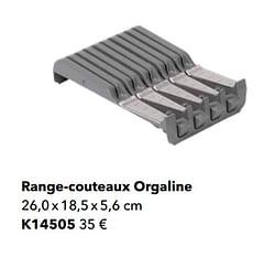 Range-couteaux orgaline