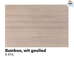Bamboe, wit geolied