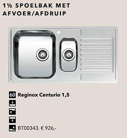 1½ spoelbak met afvoer-afdruip reginox centurio 1,5