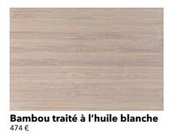 Bambou traité à l`huile blanche