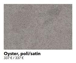 Oyster, poli-satin