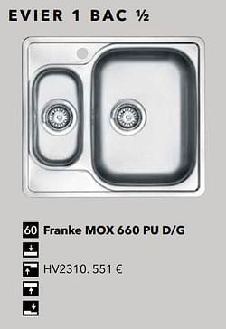 Evier 1 bac ½ franke mox 660 pu d-g