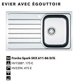 Evier avec égouttoir franke spark skx 611-86 d-g