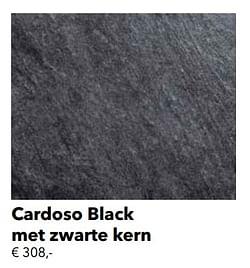 Cardoso black met zwarte kern