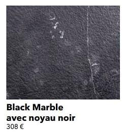 Black marble avec noyau noir