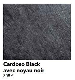 Cardoso black avec noyau noir