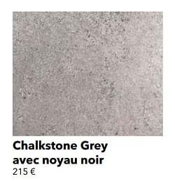Chalkstone grey avec noyau noir