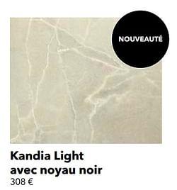 Kandia light avec noyau noir