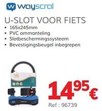 U-slot voor fiets-Wayscrall