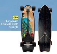 Longboard fish 500, oxelo-Longboard