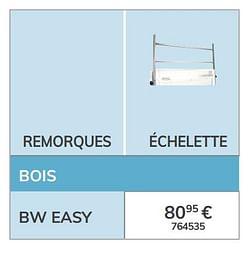 Échelette bw easy