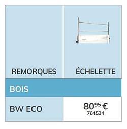 Échelette bw eco