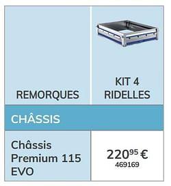 Kit 4 ridelles châssis premium 115 evo