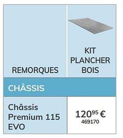 Kit plancher bois châssis premium 115 evo