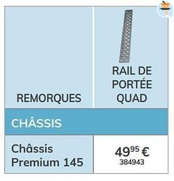 Rail de portée quad châssis premium 145