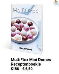 Multiflex mini domes receptenboekje-Huismerk - Tupperware