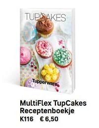 Multiflex tupcakes receptenboekje-Huismerk - Tupperware