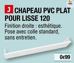 Brico Depot Promotie Chapeau Pvc Plat Pour Lisse 120 Huismerk Brico Depot Tuin En Bloemen Geldig Tot 31 12 20 Promobutler