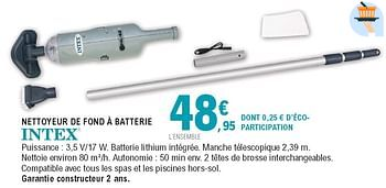 Promotion E Leclerc Nettoyeur De Fond A Batterie Intex Piscine Sauna Valide Jusqua 4 Promobutler