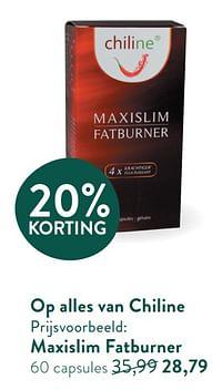 Maxislim fatburner-Chiline