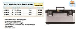 Boîte à outils bimatière fatmax